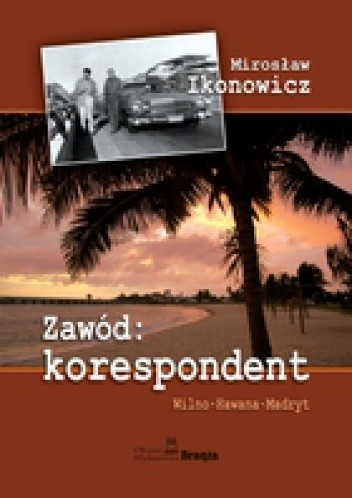 Okładka książki Zawód: KORESPONDENT
