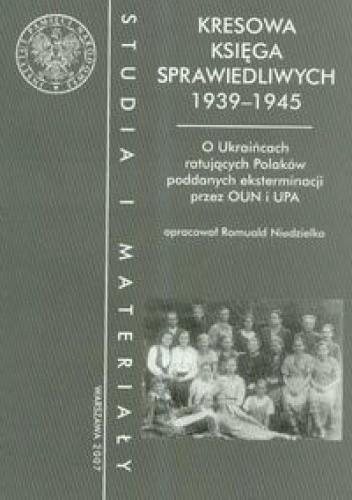 Okładka książki Kresowa księga sprawiedliwych 1939-1945