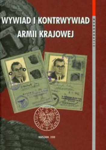 Okładka książki Wywiad i kontrwywiad Armii Krajowej t.37