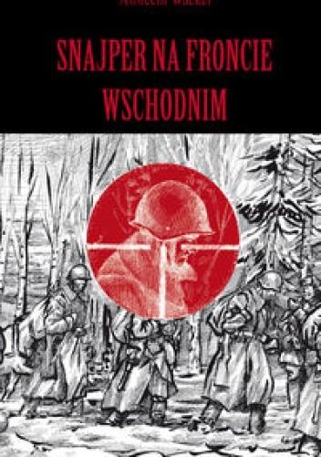 Okładka książki Snajper na froncie wschodnim