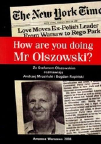 Okładka książki How are you doing Mr Olszowski?
