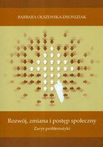 Okładka książki Rozwój zmiana i postęp społeczny zarys problematyki