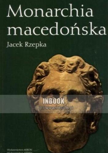 Okładka książki Monarchia macedońska