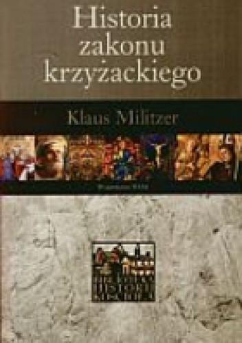 Okładka książki Historia zakonu krzyżackiego