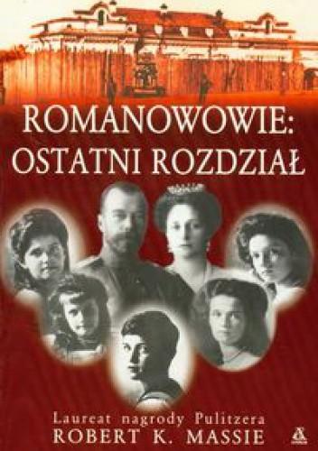 Okładka książki Romanowowie ostatni rozdział