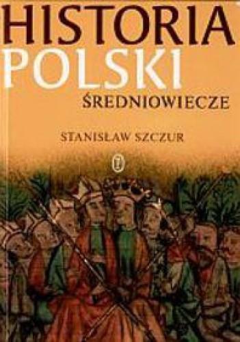 Okładka książki Historia Polski. Średniowiecze