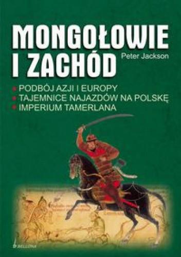 Okładka książki Mongołowie i zachód