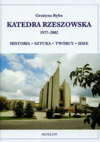 Okładka książki Katedra Rzeszowska 1977-2002