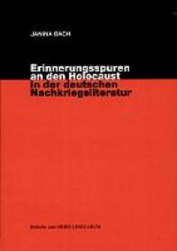 Okładka książki Erinnerungsspuren an den Holocaust in der deutschen Nachkriegsliteratur