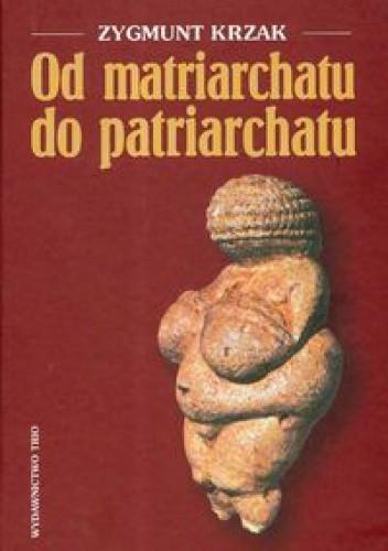 Okładka książki Od matriarchatu do patriarchatu