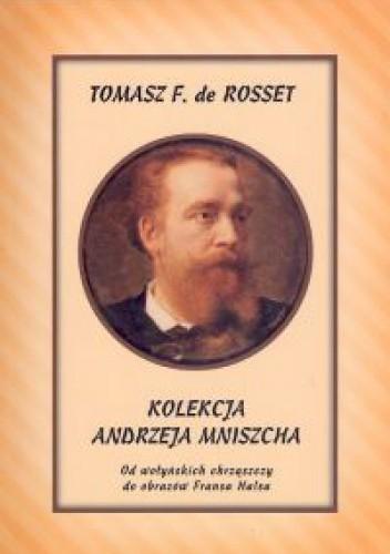 Okładka książki Kolekcja Andrzeja Mniszcha