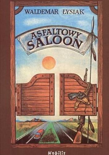 Okładka książki Asfaltowy saloon