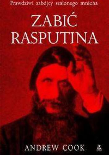 Okładka książki Zabić Rasputina