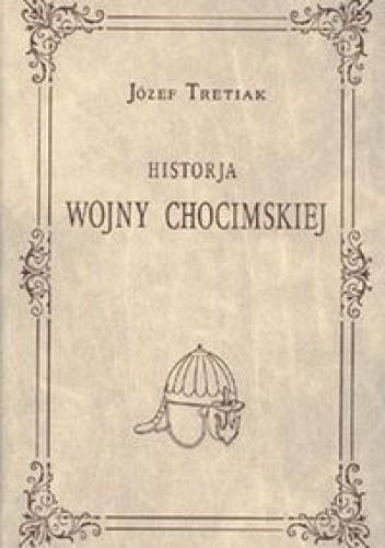 Okładka książki Historia wojny chocimskiej