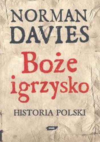 Okładka książki Boże igrzysko. Historia Polski