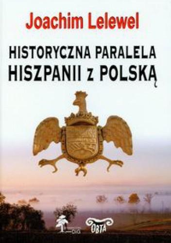 Okładka książki Historyczna paralela Hiszpanii z Polską