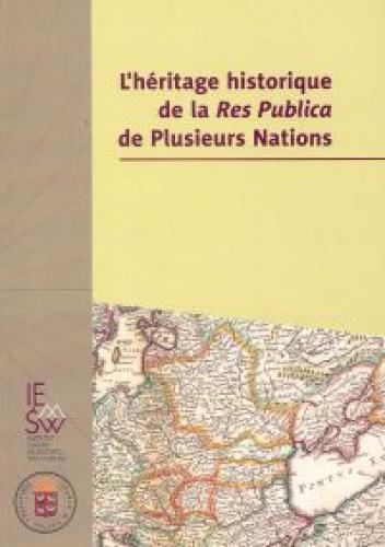 Okładka książki L'heritage historique de la Res Publica de Plusieurs Nations