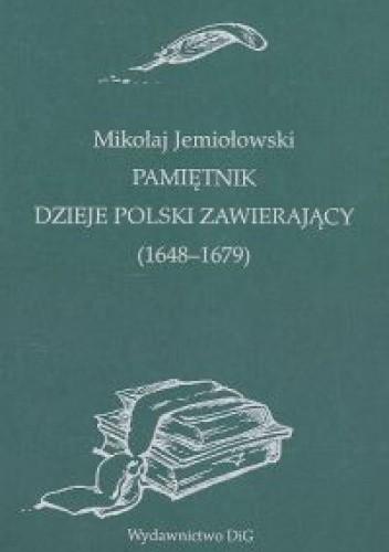 Okładka książki Pamiętnik dzieje Polski zawierający (1648-1679)