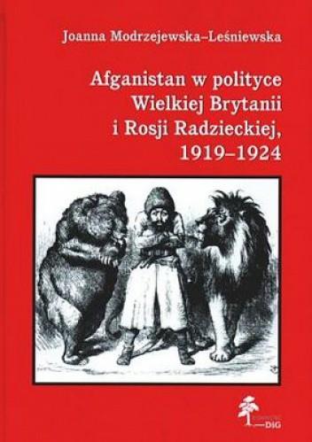 Okładka książki Afganistan w polityce Wielkiej Brytanii i Rosji Radzieckiej