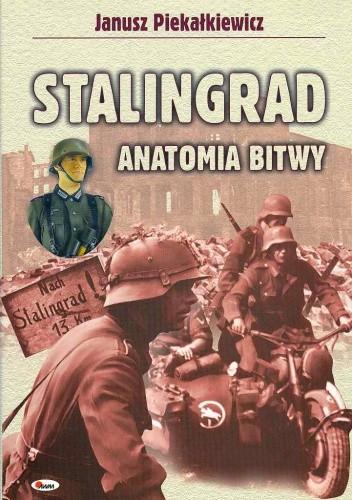 Okładka książki Stalingrad. Anatomia bitwy