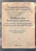 Stalinowska koncepcja państwa Tom 5