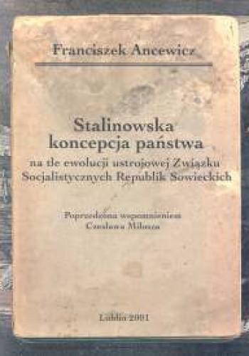 Okładka książki Stalinowska koncepcja państwa Tom 5