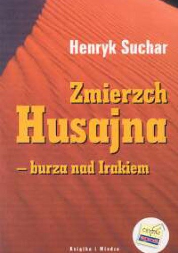 Okładka książki Zmierzch Husajna burza nad Irakiem
