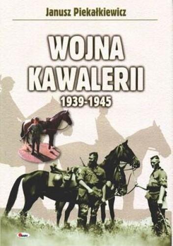 Okładka książki Wojna kawalerii 1939-1945