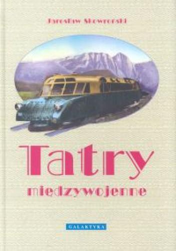 Okładka książki Tatry międzywojenne