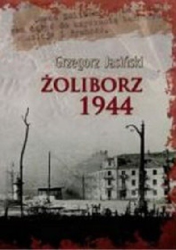 Okładka książki Żoliborz 1944
