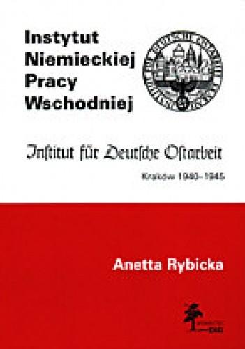 Okładka książki Instytut Niemieckiej Pracy Wschodniej