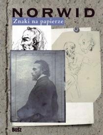 Okładka książki Znaki na papierze. Cyprian Norwid