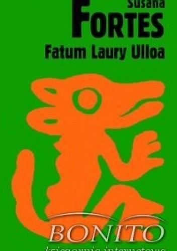 Okładka książki Fatum Laury Ulloa