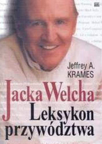 Okładka książki Jacka Welcha leksykon przywództwa