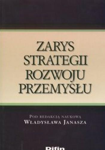 Okładka książki zarys strategii rozwoju przemysłu
