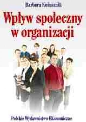 Okładka książki Wpływ społeczny w organizacji