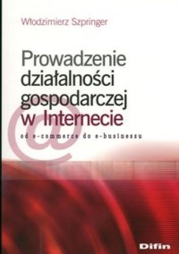 Okładka książki Prowadzenie działalności gospodarczej w internecie