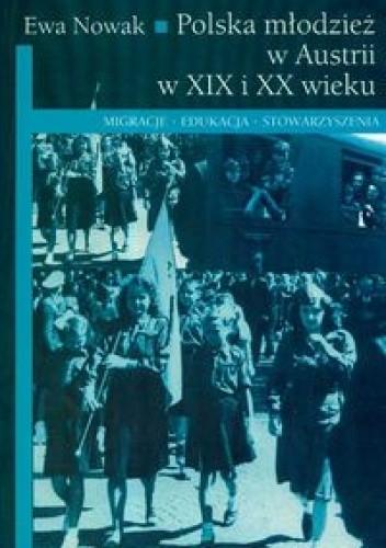 Okładka książki Polska młodzież w Austrii w XIX i  XX wieku