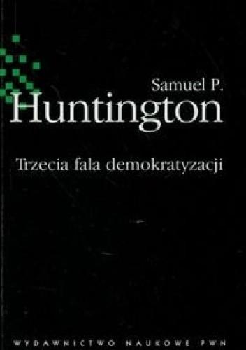 Okładka książki Trzecia fala demokratyzacji