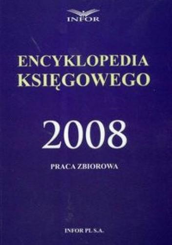 Okładka książki Encyklopedia księgowego 2008