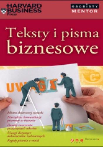 Okładka książki Teksty i pisma biznesowe