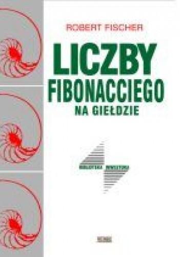 Okładka książki Liczby Fibonacciego na giełdzie