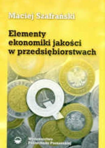 Okładka książki Elementy ekonomiki jakości w przedsiębiorstwach