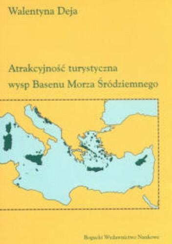 Okładka książki Atrakcyjność turystyczna wysp Basenu Morza Śródziemnego