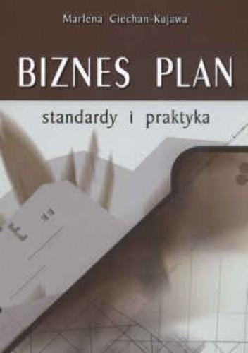 Okładka książki Biznes plan standardy i praktyka