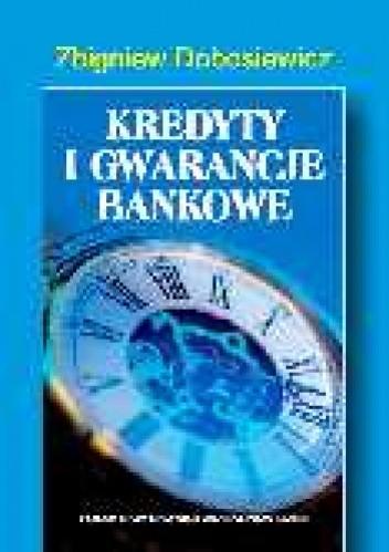 Okładka książki Kredyty i gwarancje bankowe