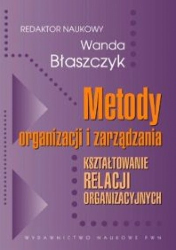 Okładka książki Metody organizacji i zarządzania