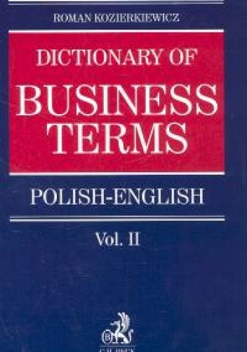 Okładka książki Polsko-angielski Słownik terminologii biznesu. Tom II