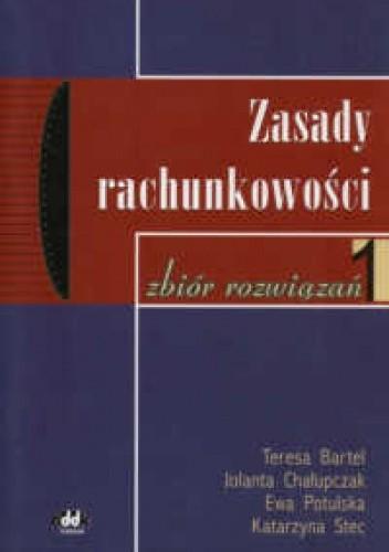 Okładka książki zasady rachunkowości - zbiór zadań - Bartel Teresa i inni
