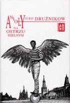 Okładka książki Anioły na ostrzu igielnym